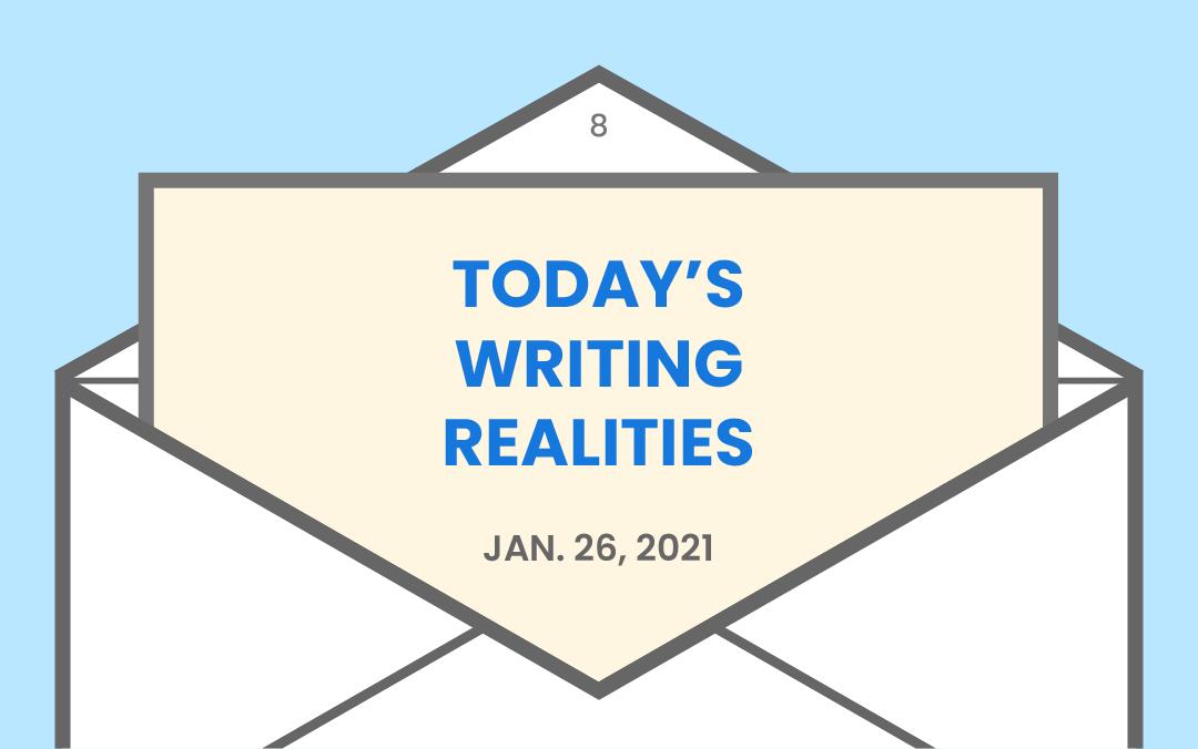 Today's writing realities
