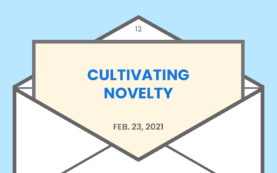 Cultivating novelty